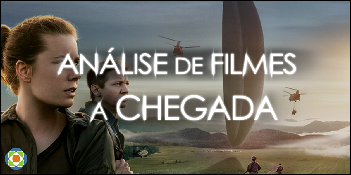 """Análise do filme """"A Chegada"""". Autoria da imagem: Artur Munerato"""